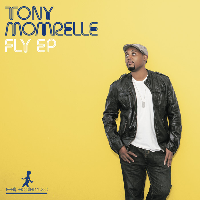 Tony Momrelle / Fly  2013